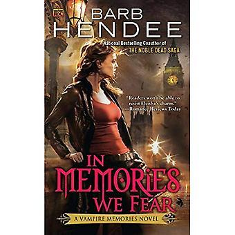 In Memories We Fear
