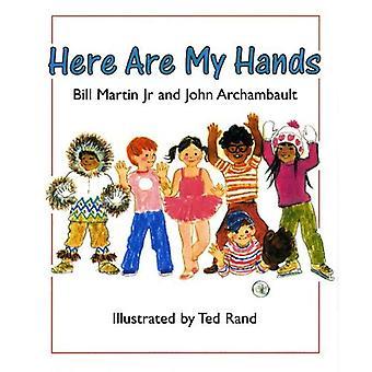 Här är mina händer
