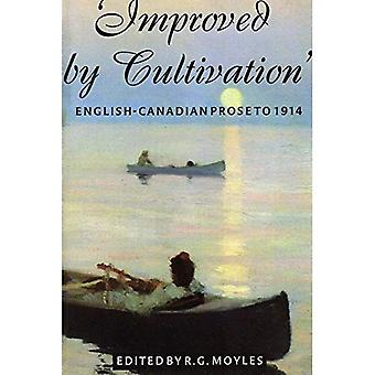 Improved by Cultivation: An Anthology of English Canadian Prose to 1914