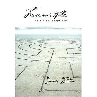 Musician's Walk: An Ethical Labyrinth