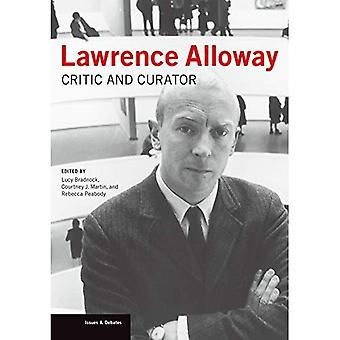 Lawrence Alloway: Critic and Curator (Issues & Debates)