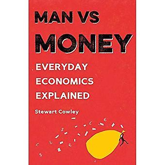 Man vs Money: Everyday economics explained (Man vs)