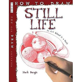 Still Life (How to Draw)
