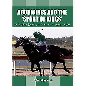 ABORIGINES AND THE SPORT OF
