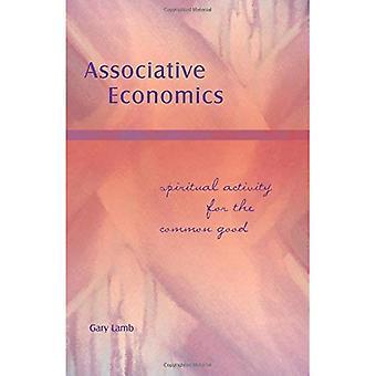 Associative Economics: Spiritual Activity for the Common Good