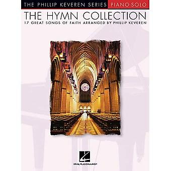 The Hymn Collection: 17 Great Songs of Faith Piano� Solo (Phillip Keveren)