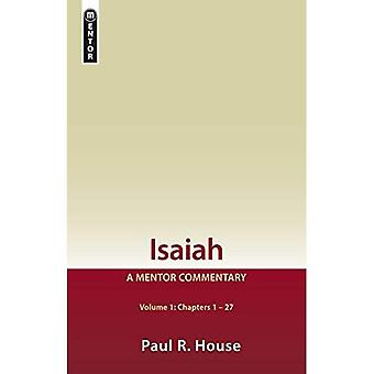 Isaiah Vol 1: A Mentor Commentary (Mentor Commentary)