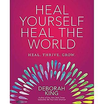 Heile dich selbst - Heal the World