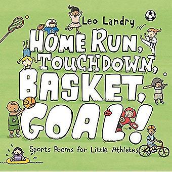 Hem kör, Touchdown, korg, mål!: Sport dikter för liten idrottare