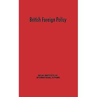 Britische Außenpolitik vom Royal Institute Of International Affairs