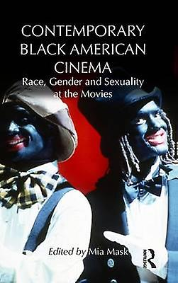 Contemporary noir American Cinema  Race Gender and Sexuality at the Movies by Mask & Mia