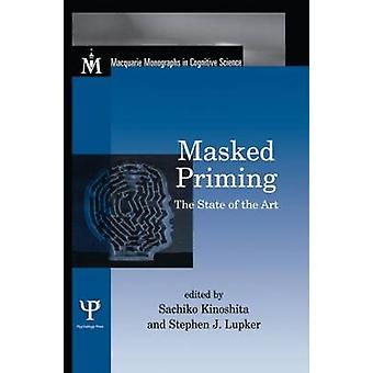 Masked Priming  The State of the Art by Kinoshita & Sachiko