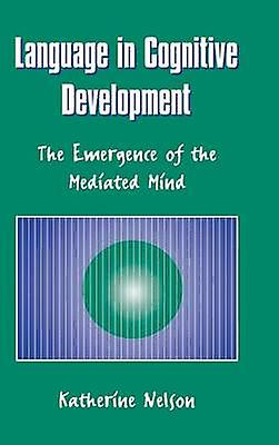 Language in Cognitive Development by Nelson & Katherine