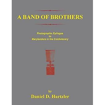 Ein Band der Brüder fotografischen Epiloque auf Marylanders in der Konföderation von Hartzler & Daniel D.