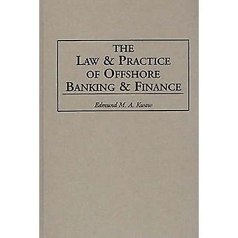Legislação e a prática de Offshore Banking e Finanças por Nivaldo & Edmund M.