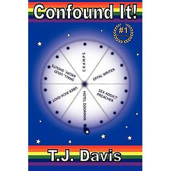 Von Davis & Tj zu verwirren