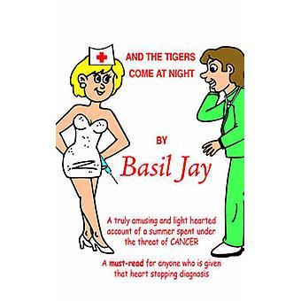 Und die Tiger kommen in der Nacht von Jay & Basilikum