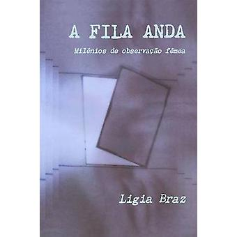 FILA ANDA af Braz & Ligia