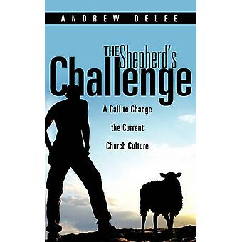 The Shepherds Challenge by DeLee & Andrew