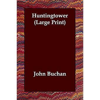 Huntingtower af Buchan & John