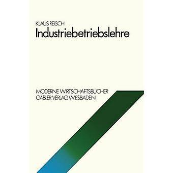 Industriebetriebslehre par Reisch & Klaus