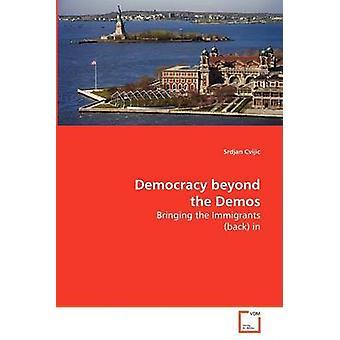 Demokrati ud over demoer af Cvijic & Srdjan