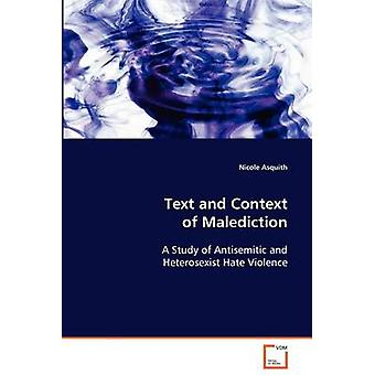 Text and Context of Malediction by Asquith & Nicole