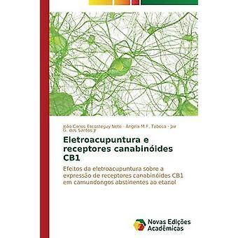 Eletroacupuntura e canabinides de receptores CB1 Escosteguy Neto Joo Carlos
