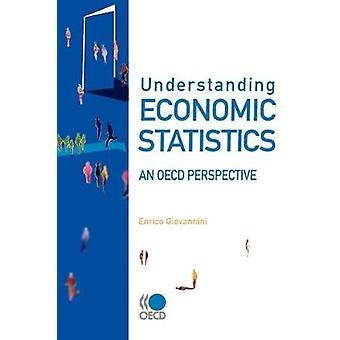 Förståelse ekonomisk statistik en OECD-perspektiv av OECD Publishing