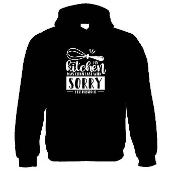 My Kitchen Was Clean Last Week Hoodie | Cooking Eating Meal Baking Recipe Chef Cuisine  | Humour Laughter Sarcasm Jokes Messing Comedy  | Funny Gift Him Her