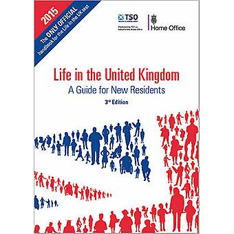 Life in the United Kingdom - Handbook - A Guide for New Residents (3rd