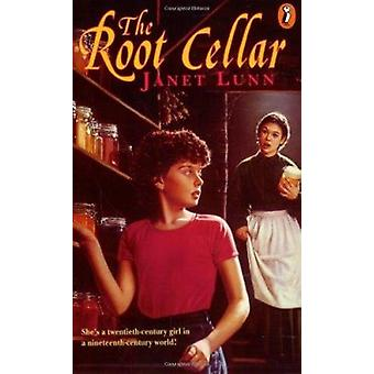 The Root Cellar by Lunn - Janet Louise Swoboda/ Jackson - N. R. (ILT)