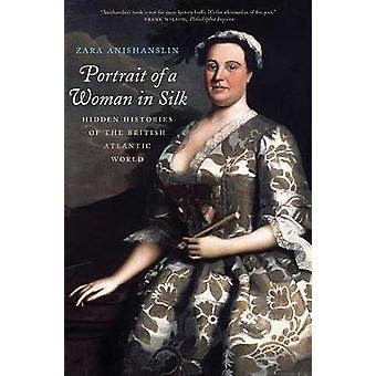 Portrait of a Woman in Silk - Hidden Histories of the British Atlantic