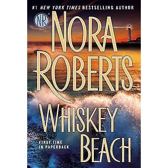 Whiskey Beach by Nora Roberts - 9780425269817 Book