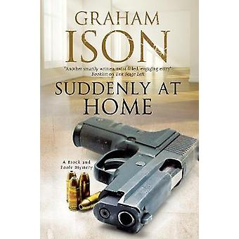 Suddenly at Home by Graham Ison - 9780727893574 Book