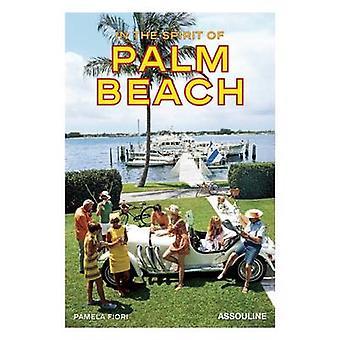 In the Spirit of Palm Beach - 9781614280606 Book