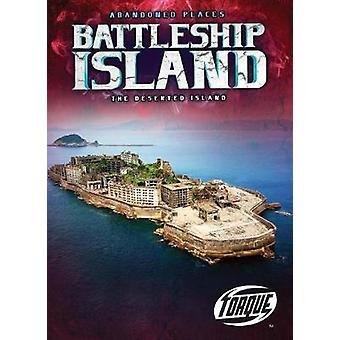 Battleship Island - The Deserted Island by Lisa Owings - 9781626176935