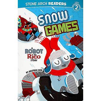 Snow Games by Anastasia Suen - 9781434223029 Book