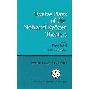Twelve Plays of the Noh and Kyogen Theaters