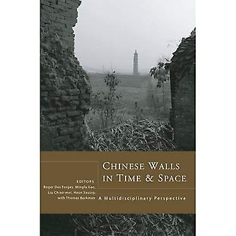 Chinese Walls in Time and Space: A Multidisciplinary Perspective (Cornell East Asia Studies)