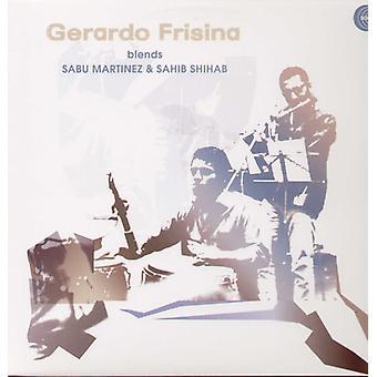 Gerardo Frisina - Gerardo Frisina blandinger Sabu Martinez & Sahib Shiha [Vinyl] USA import