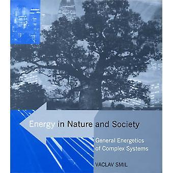 Énergie dans la Nature et la société - générale énergétique des systèmes complexes b