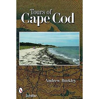 Tours of Cape Cod by Andrew G. Buckley - 9780764330230 Book