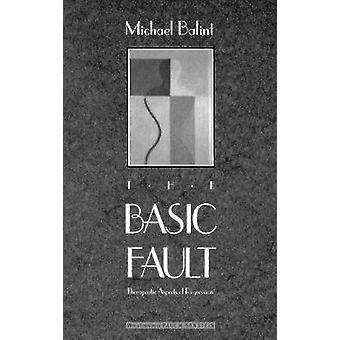 Der grundlegende Fehler - therapeutische Aspekte der Regression von Michael Balint