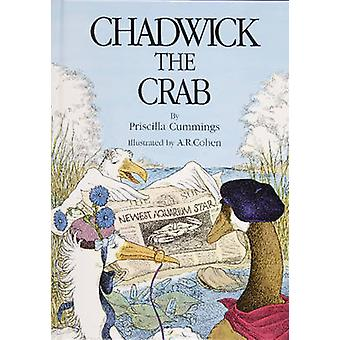 Chadwick the Crab by Priscilla Cummings - 9780870333477 Book