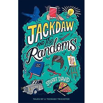Jackdaw and the Randoms by Stuart David - 9781471404696 Book