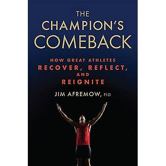 The Champion's Comeback by Jim Afremow - 9781623366797 Book