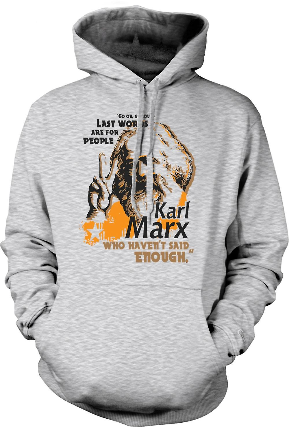 Mens Hoodie - Karl Marx Last Words - Communism - Marxism