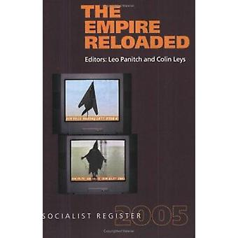 The Empire Reloaded - Socialist Register - 2005 by Leo Panitch - Colin