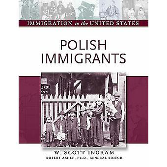 Polish Immigrants by Robert Asher - 9780816056866 Book